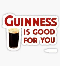 Guiness is good for you (and me) HQ Sticker