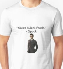 You're a Jedi, Frodo - Spock T-Shirt
