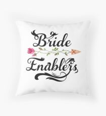 Bride Enablers Wedding Party Gifts Throw Pillow