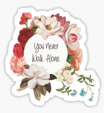 You Never Walk Alone  Sticker