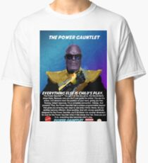 The Power Gauntlet Classic T-Shirt