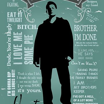 Dean Winchester Quotes by hellhoundpit