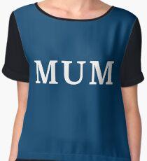 Mum (Set of 3 - Mum, Not Mum, Stomageddon) Women's Chiffon Top