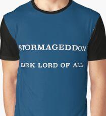 Stormageddon, Dark Lord of All Graphic T-Shirt