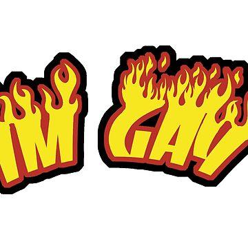 Im Gay Flames by SchnitzelMan69