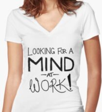 Looking For A Mind At Work - Contrast Black Women's Fitted V-Neck T-Shirt