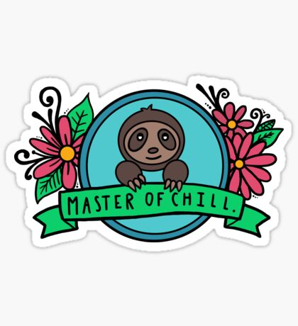 Master of Chill Sticker