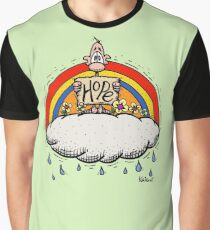 There's Always Hope !! Graphic T-Shirt