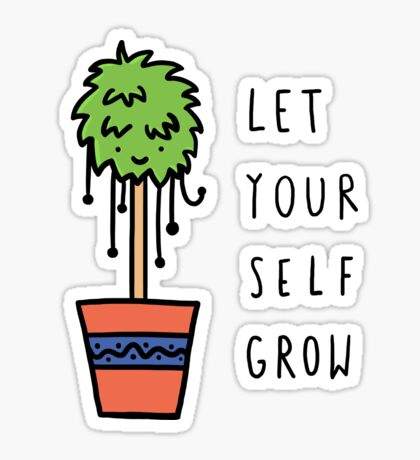 Let Yourself Grow Sticker