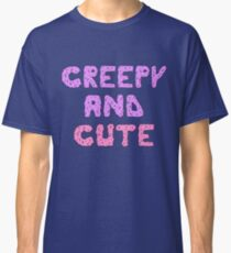 Creepy and cute, adorable, precious, handsome, kawaii, modern, dessert,  Classic T-Shirt