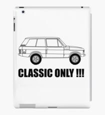 Classic Only iPad Case/Skin