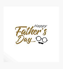 Heppy Father's day Photographic Print