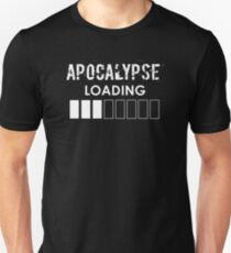 Apocalypse Loading Funny End Of World Halloween Design T-Shirt