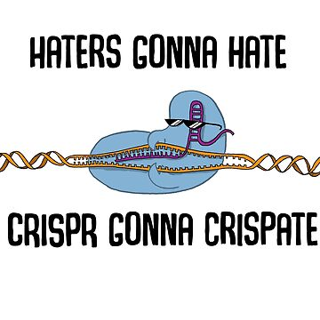 CRISPR don't care. by velica
