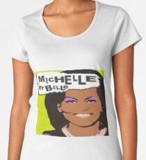 Michelle my Belle T-Shirt Women's Premium T-Shirt