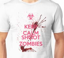Keep Calm and Shoot Zombies Unisex T-Shirt