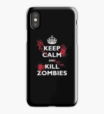 Keep Calm and Kill Zombies iPhone Case