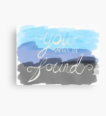 You Will Be Found- Dear Evan Hansen   Canvas Print