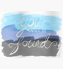 You Will Be Found- Dear Evan Hansen   Poster