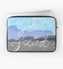 You Will Be Found- Dear Evan Hansen   Laptop Sleeve