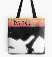 D.A.N.C.E. Tote Bag