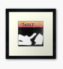 D.A.N.C.E. Framed Print