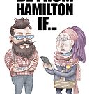 You Might Be From Hamilton If... Urbanist hipsters by MacKaycartoons