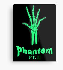 Phantom Pt. II Metal Print