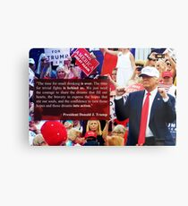 "President Trump - ""Putting Dreams Into Action"" Inspirational Quote Metal Print"