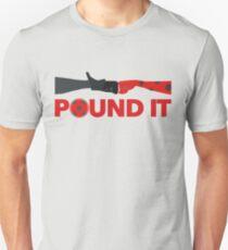 Pound It Unisex T-Shirt