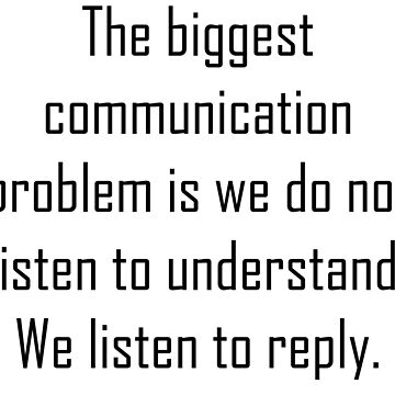 The Biggest Communication Problem! by amlpdiu