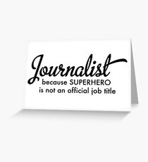 Journalist Greeting Card