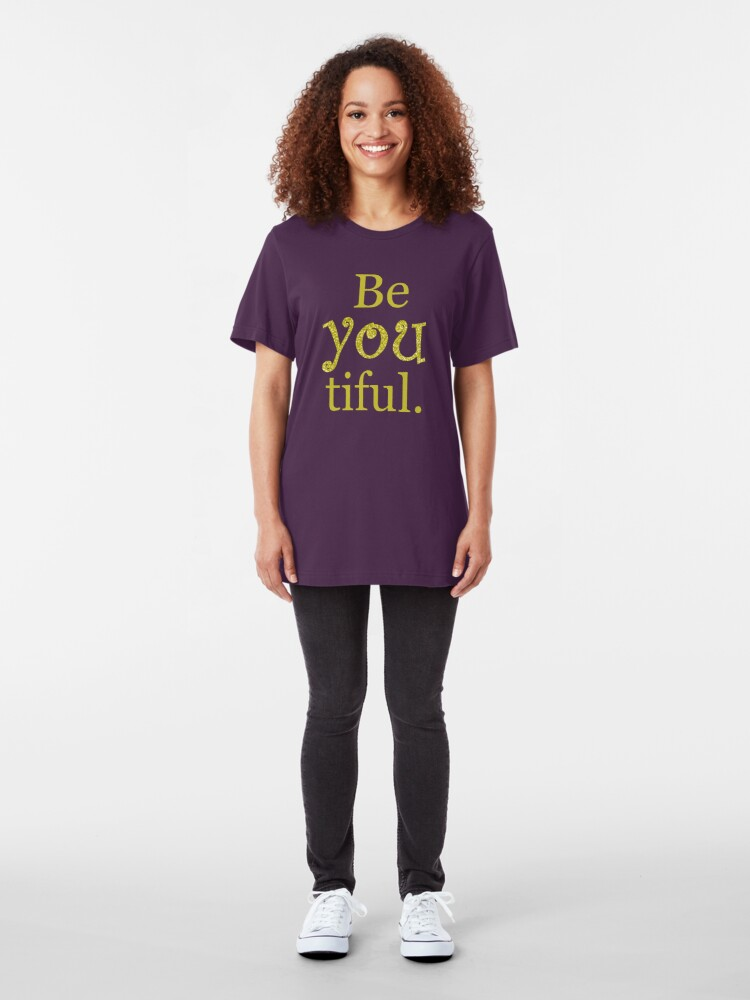 Alternate view of Be-you-tiful Slim Fit T-Shirt