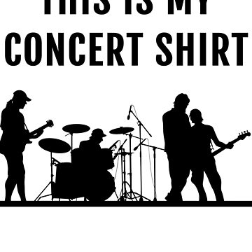 This is my concert shirt! by Russell1406