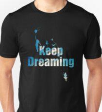 Keep Dreaming Unisex T-Shirt