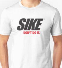 SIKE Unisex T-Shirt