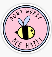 Don't Worry Bee Happy Sticker