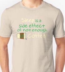 Not Enough Coffee Unisex T-Shirt