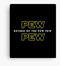Return Of The Pew Pew Canvas Print