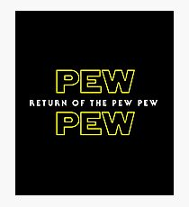 Return Of The Pew Pew Photographic Print