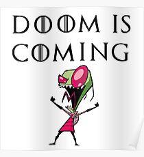 DOOM IS COMING - Invader Zim - GOT Poster