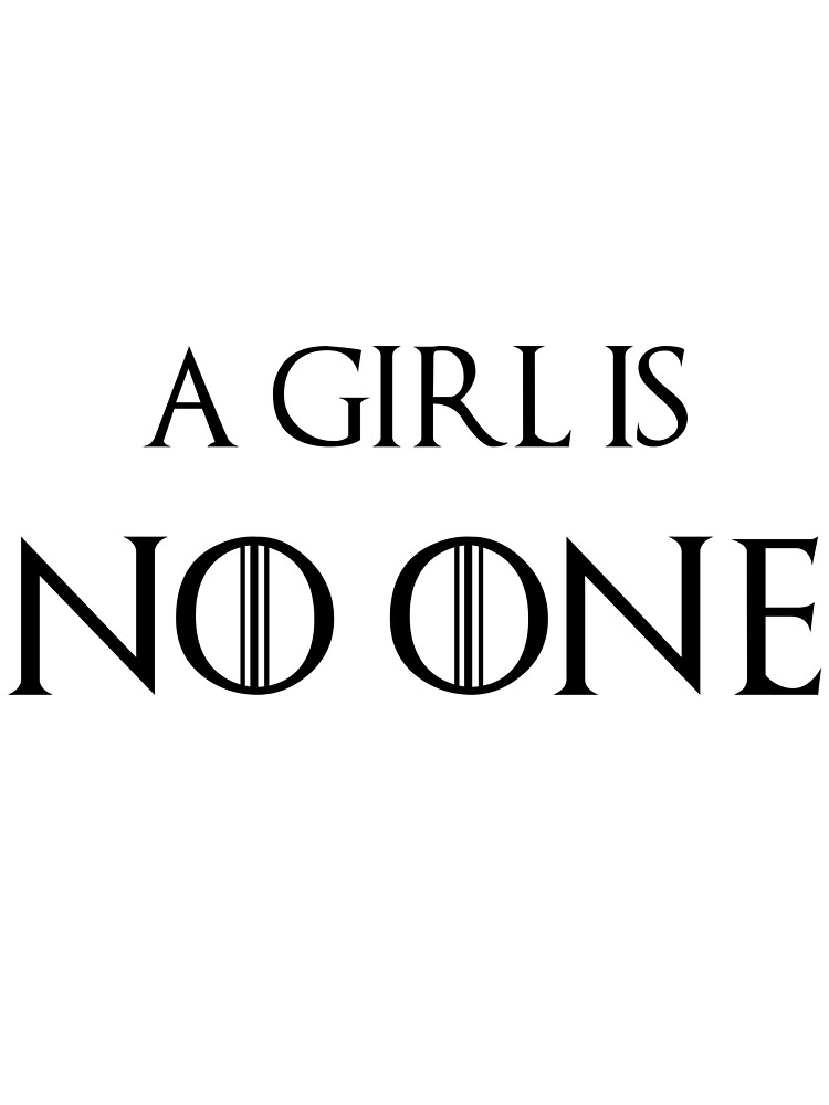 A girl is no one. by JanicetheMenace