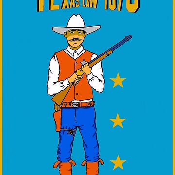TEXAS LAW 1873 by AirbrushedArt