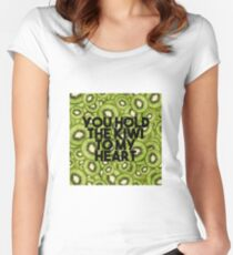 YOU HOLD THE KIWI TO MY HEART Women's Fitted Scoop T-Shirt