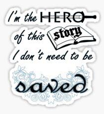 """Hero of the Story"" - Regina Spektor Sticker"