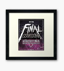 Final Countdown Framed Print