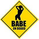 BABE ON BOARD by Moodphaser