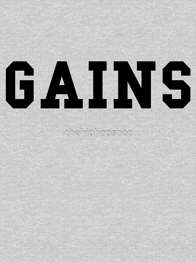 Gains - Black Text by thehiphopshop