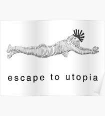 Escape to Utopia Poster