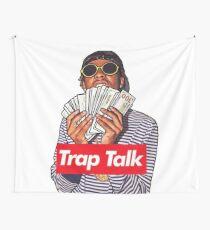 trap talk Wall Tapestry
